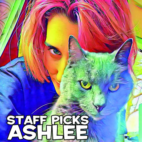 Staff Picks Ashlee